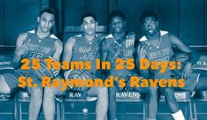 25 Teams In 25 Days: St. Raymond's Ravens