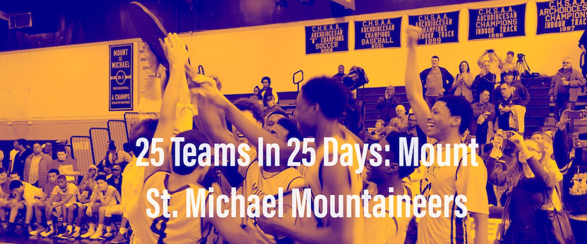 25 Teams In 25 Days: Mount St. Michael Mountaineers