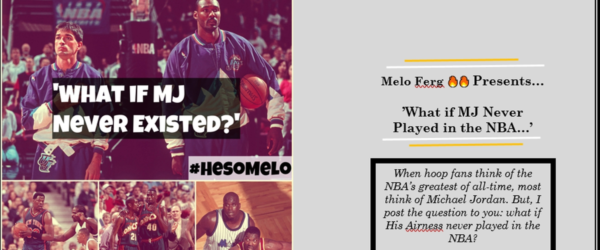 What if Michael Jordan Never Played in the NBA?