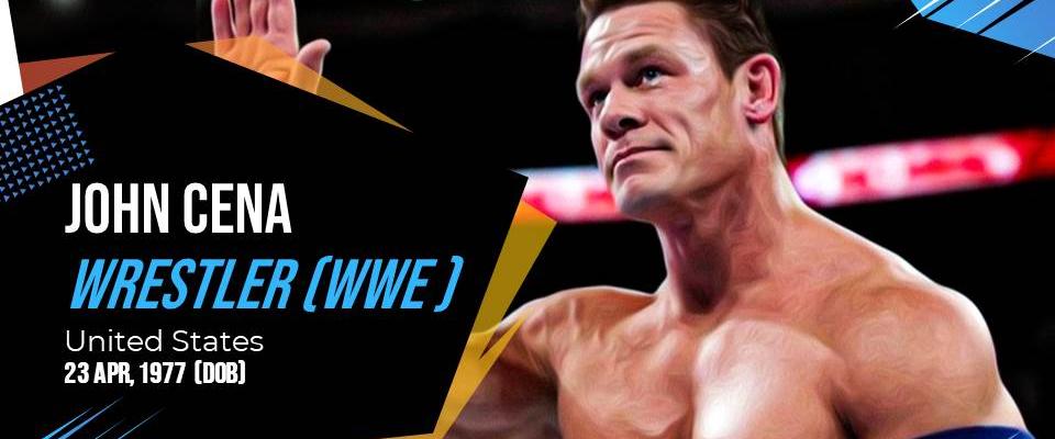 John Cena: WWE Wrestler, Biography, Profile, Achievements