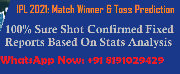 Today Toss Prediction: 100% Fixed Cricket Match Report