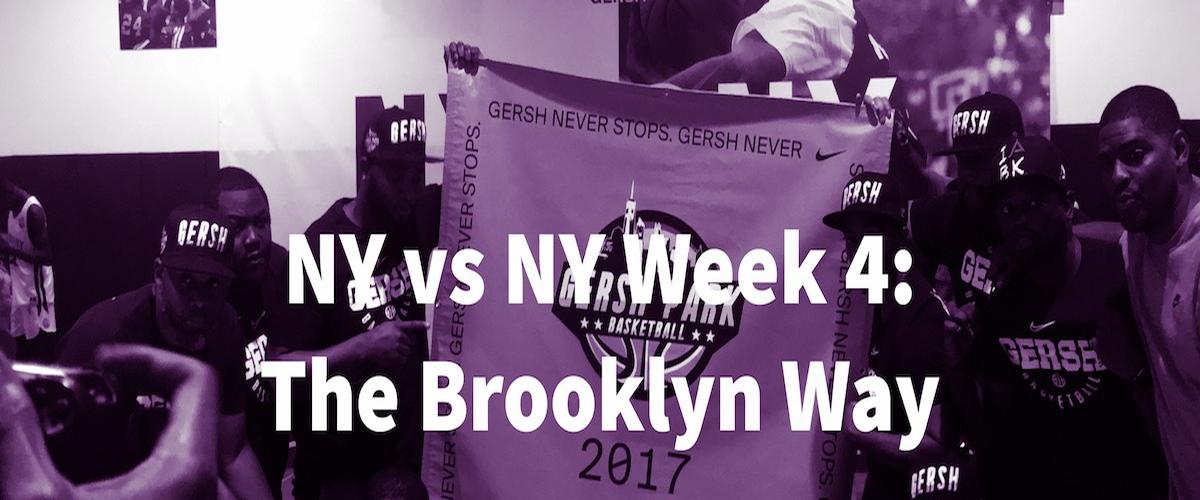 NY vs NY Week 4 Recap: The Brooklyn Way