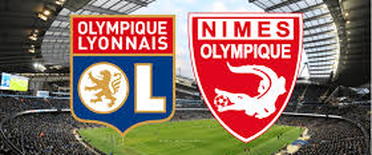 [L.I.V.E] STREAM. LYON Vs NIMES OLYMPIQUE LIGUE 1