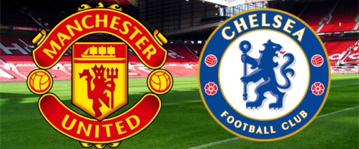 Chelsea vs Man United: The Preview