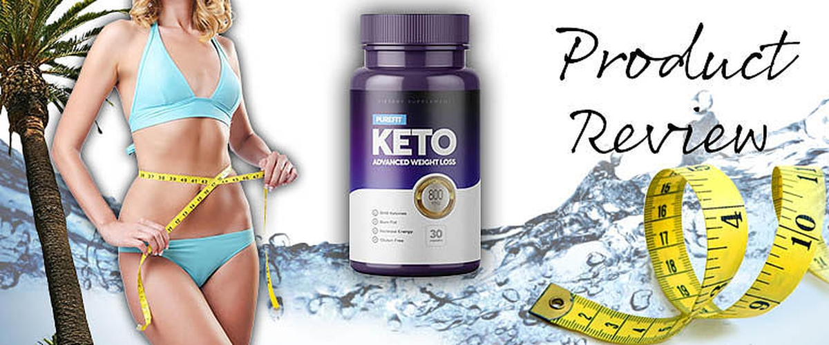 Purefit Keto : Does Weight Loss Product Really Work?
