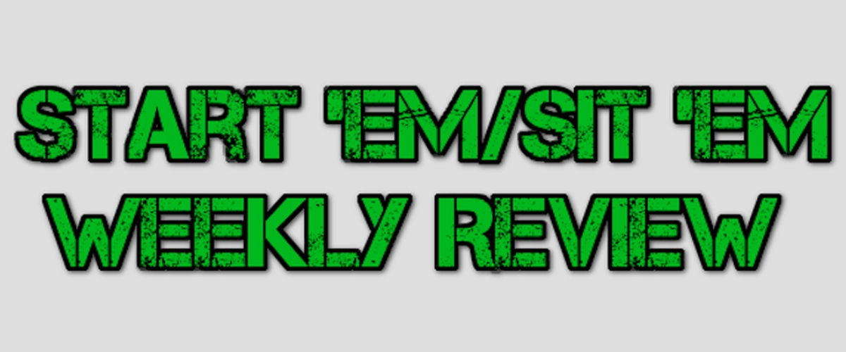 Week 9: Start 'Em/Sit 'Em Review