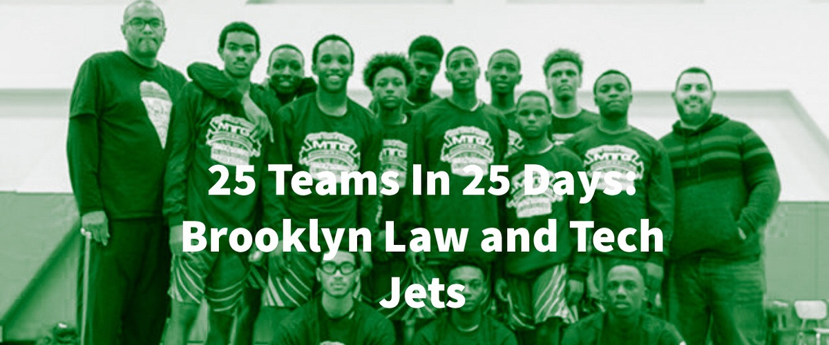 25 Teams In 25 Days Brooklyn Law and Tech Jets