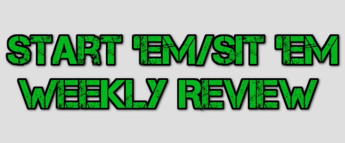 Week 10: Start 'Em/Sit 'Em Review