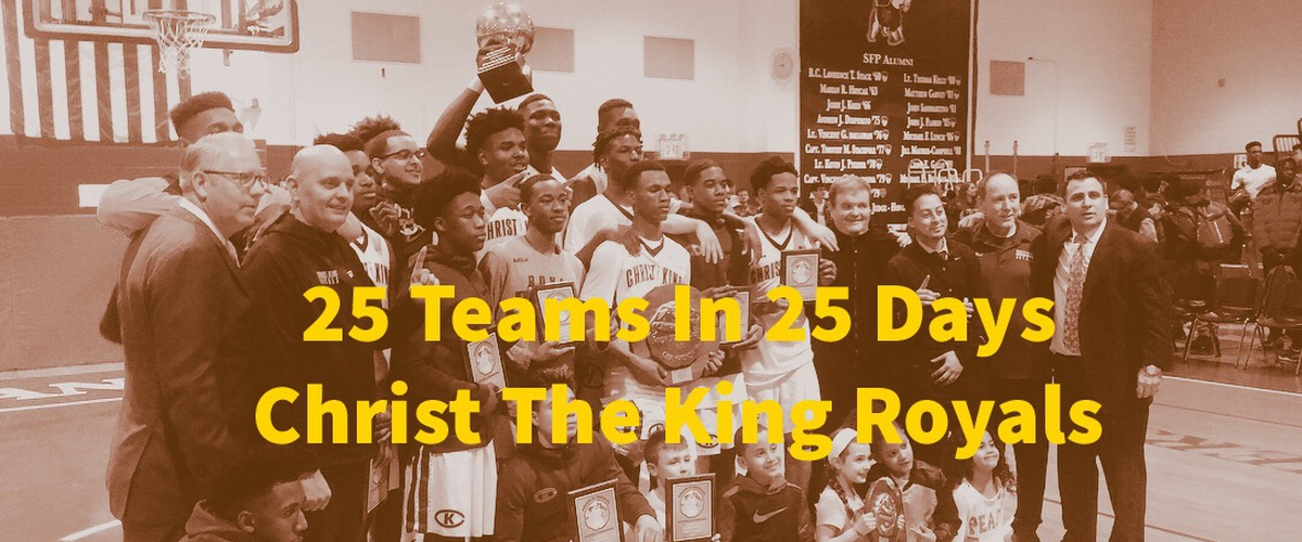 25 Teams in 25 Days: Christ The King Royals