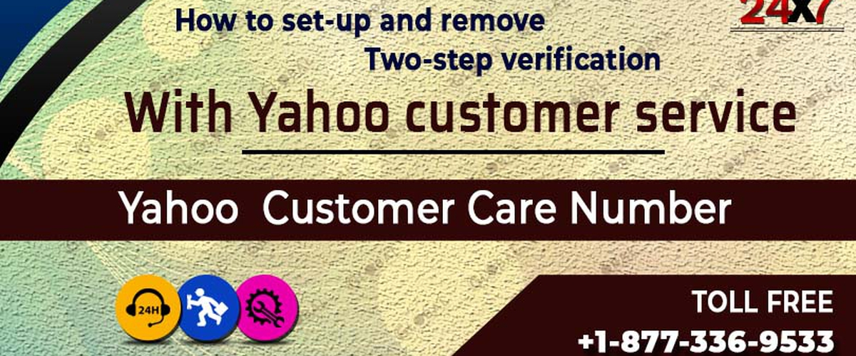 HOW TO SET-UP AND REMOVE TWO-STEP VERIFICATION WITH YAHOO CUSTOMER SERVICE?
