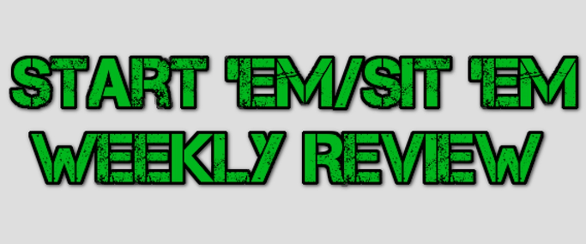 Week 11: Start 'Em/Sit 'Em Review