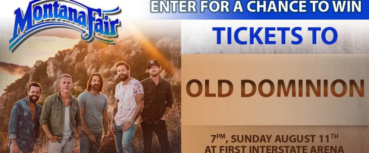 Montana Fair Old Dominion Sweepstakes - Enter To Win Tickets
